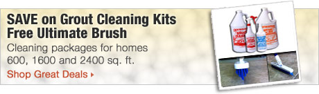 Save on grout cleaning kits free ultimate brush. Cleaning packages for homes 600, 1600 and 2400 sq. ft.