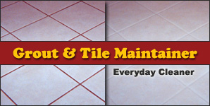 Grout and Tile Cleaner is an everyday tile floor cleaner.